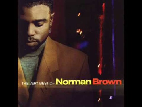 BROWN, Norman - After the love has gone  (Smooth Jazz)