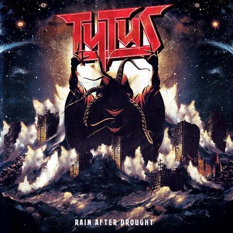 TYTUS - Détails et extrait du nouvel album Rain After Drought