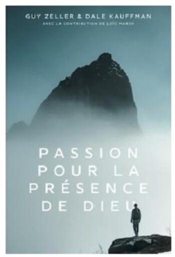 Passion pour la présence de Dieu_Zeller