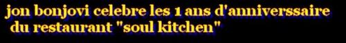 """jon bonjovi celebre les 1 ans d'anniverssaire du restaurant """"soul kitchen"""""""