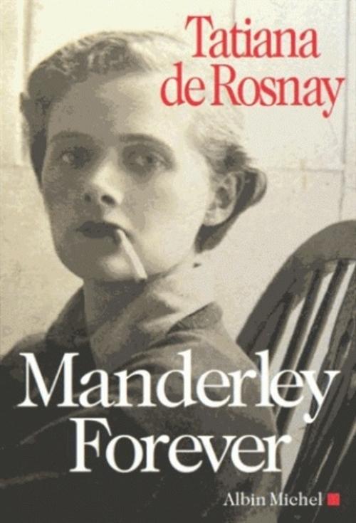 Manderley forever de Tatianan de Rosnay