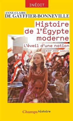 Histoire de l'Egypte moderne - Anne Claire de Gayffier-Bonneville