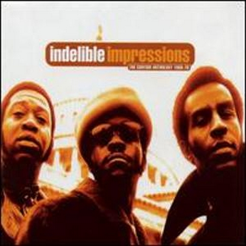 "2000 : Album CD "" Indelible Impressions : The Curtom Anthology 1968-1976 "" Sequel Records 321NEE [ US ]"