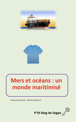 Mers et océans: un monde maritimisé