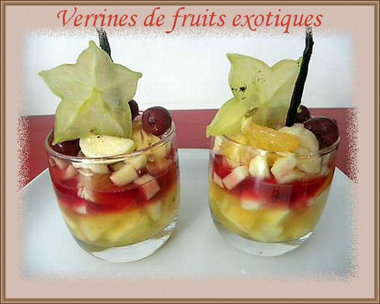 Recette de cuisine : Verrines de fruits exotiques