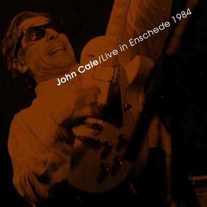Live à la demande: John Cale - Enschede 1984