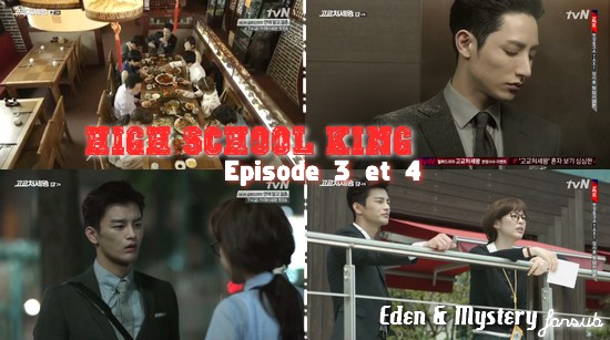 High school king épisodes 3 et 4 !