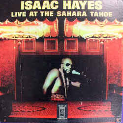 Isaac Hayes - Live At The Sahara Tahoe - Complete LP