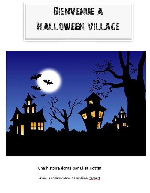 * Lecture: Bienvenue à halloween village