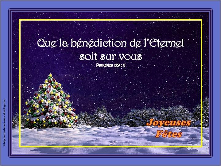 Que la bénédiction de l'Eternel soit sur vous - Psaumes 129 : 8 / Joyeuses Fêtes