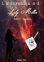 Les Chroniques de Lily Miller - Tome VI : Vengeance de Ness E.H
