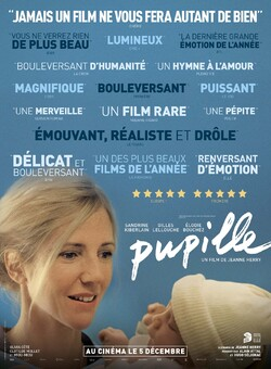 PUPILLE - Découvrez la bande-annonce avec Sandrine Kiberlain, Gilles Lellouche et Élodie Bouchez