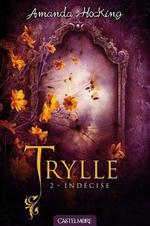 La Trilogie des Trylles, tome 2 : Déchirée d'Amanda Hocking