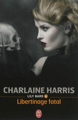 """Lily Bard"" T.4 de Charlaine Harris"