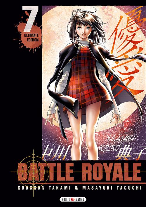 Battle royale ultimate edition - Tome 07 - Koushun Takami & Masayuki Taguchi
