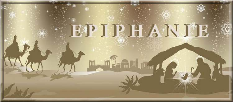 C'est aujourd'hui la fête de l'Epiphanie