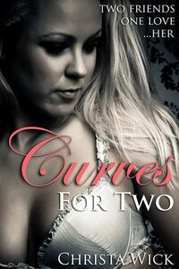 Curves For Two - Christa Wick