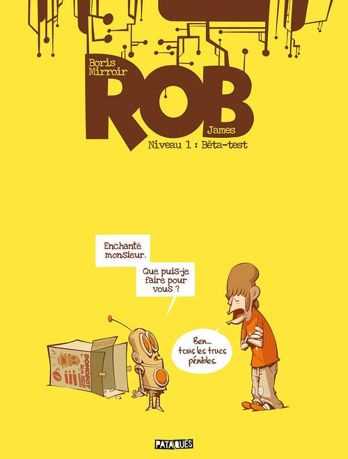 Rob - Niveau 1 Bêta-test - Mirroir & James
