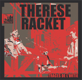 Frenchy but Chic # 69   : Thérèse Racket - Traces de l'Ortie (2009)