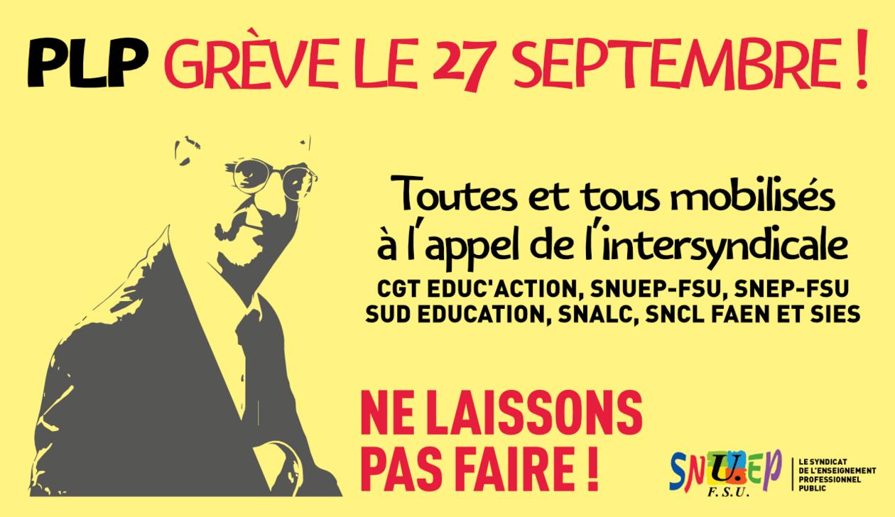 """- 27 septembre : grève contre la """"réforme"""" qui baisse le nombre d'heures"""