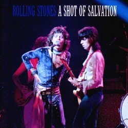 THE ROLLING STONES - A Shot Of Salvation