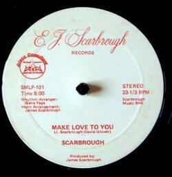 Scarbrough - Make Love To You