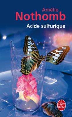 Amélie Nothomb, Acide sulfurique