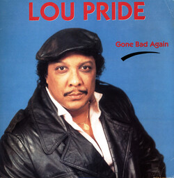 Lou Pride - Gone Bad Again - Complete LP