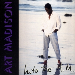 Art Madison - Into The A.M. - Complete CD