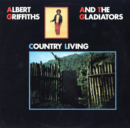 "Albert Griffith & The Gladiators : Album "" Country Living "" Rounder Europa Records REU 1003 [ UK ]"