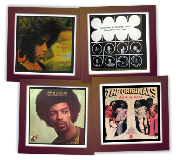 Gil Scott-Heron // Skip Mahoaney And The Casuals //Maceo And All The King's Men //The Originals