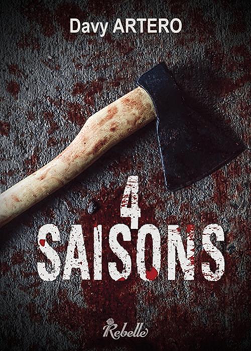 """""""4 saisons"""" : frissons et horreur au rythme d'un suspense haletant"""