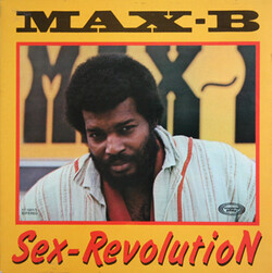 Max B. - Sex Revolution - Complete LP