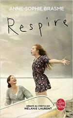 Respire d'Anne-Sophie Brasme (livre) vs Respire de Mélanie Laurent (film)