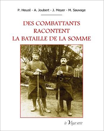 Des combattants racontent la Bataille de la Somme...