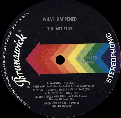 "The Artistics : Album "" What Happened "" Brunswick Records BL 754153 [ US ]"