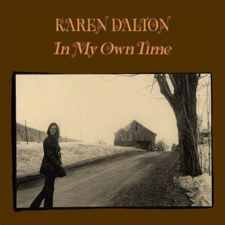Place aux Femmes! Karen Dalton - In my own time (1971 Ed 2006)