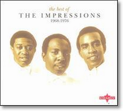 """2006 : Album CD """" The Best Of The Impressions 1968-1976 """" Charly Snapper Records SNPZ 251 [ UK ]"""