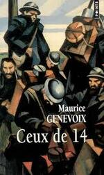 Maurice Genevoix, Ceux de 14, Points