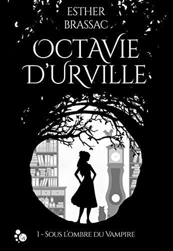 Octavie D'Urville de Esther Brassac