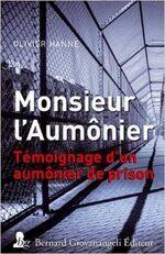 Mon coups de coeur : Monsieur l'Aumônier par Olivier HANNE