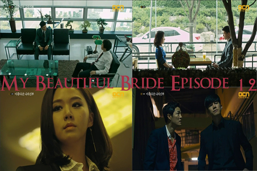My Beautiful Bride Episode 12