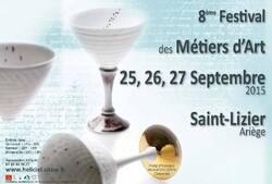 25, 26 et 27.09.15 - 8ème édition du Festival des Métiers d'Art