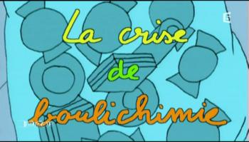 28 - La crise de boulichimie