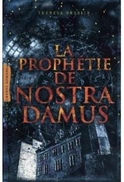 Couverture de La prophétie de Nostradamus