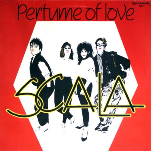 Scala - The Perfume Of Love (1987)