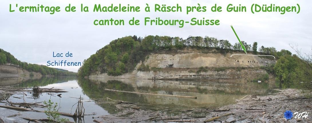 L'ermitage de la Madeleine à Räsch près de Guin (Düdingen) canton de Fribourg-Suisse