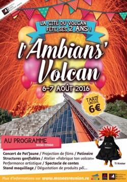 Les samedi 6 et dimanche 7 août 2016, nous célébrons les 2 ans de la réouverture de la Cité du Volcan !!!