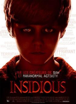 * Insidious