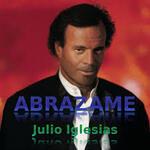 Abrazame - Julio Iglésias